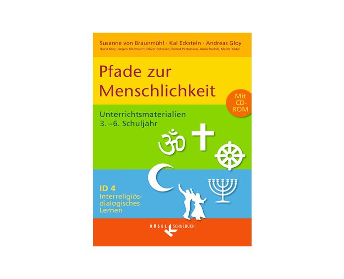 Neuerscheinung im März 2020: Pfade zur Menschlichkeit Ein dialogisch-interreligiöses Geschichtenbuch für Klasse 3-6